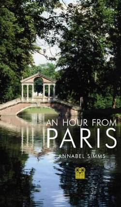 An Hour From Paris book cover Annabel Simms